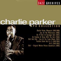 Jazz Archives. Charlie Parker. MP3 Collection #1