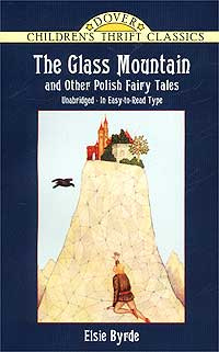 The Glass Mountain and Other Polish Fairy Tales #1