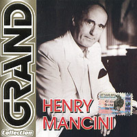 Grand Collection. Henry Mancini #1