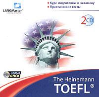 The Heinemann TOEFL. Курс подготовки к экзамену. Практические тесты  #1