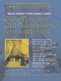Cross-Platform GUI Programming with wxWidgets   Смарт Джулиан, Хок Кевин #1