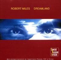 Robert Miles. Dreamland #1