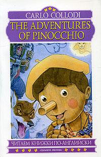 The Adventures of Pinocchio / Приключение Пиноккио   Коллоди Карло #1