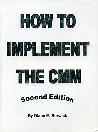 How To Implement the CMM (Second Edition) #1