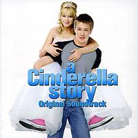 A Cinderella Story. Original Soundtrack #1