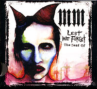 Marilyn Manson. Lest We Forget. The Best Of #1