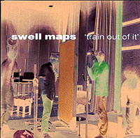 Swell Maps. Train Out Of It #1
