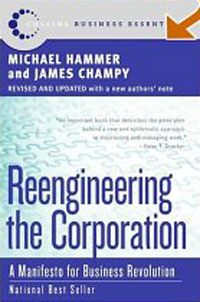 Reengineering the Corporation: A Manifesto for Business Revolution (Collins Business Essentials) #1