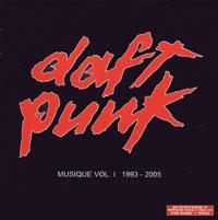 Daft Punk. Musique vol.1. 1993-2005 #1