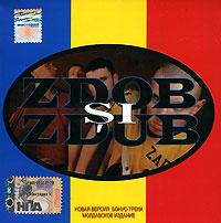 Zdob Si Zdub. Hardcore Moldovenesc #1