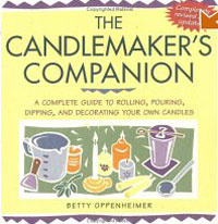 The Candlemaker's Companion: A Complete Guide to Rolling, Pouring, Dipping, and Decorating Your Own Candles #1