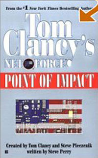 Tom Clancy's Net Force 05: Point of Impact (Net Force) #1