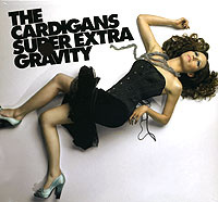 The Cardigans. Super Extra Gravity #1