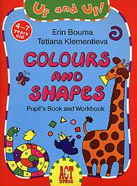 Colours and Shapes: Pupil's Book and Workbook / Цвета и формы. Игровой курс английского языка для детей #1