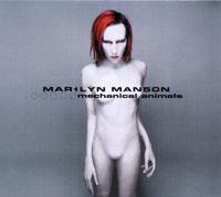 Marilyn Manson. Mechanical Animals #1