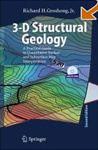3-D Structural Geology: A Practical Guide to Quantitative Surface and Subsurface Map Interpretation #1
