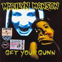 Marilyn Manson. Get Your Gunn #1