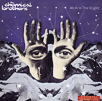 The Chemical Brothers. We Are The Night #1
