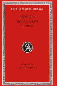 Seneca: Moral Essays, Volume II (Loeb Classical Library No. 254) #1
