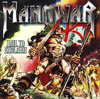 Manowar. Hail To England #1
