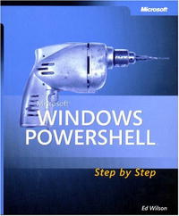 Microsoft  Windows PowerShell(TM) Step By Step (Step By Step (Microsoft)) #1