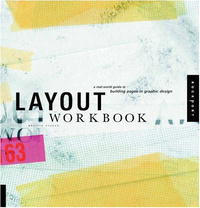 Layout Workbook: A Real-World Guide to Building Pages in Graphic Design | Cullen Kristin #1