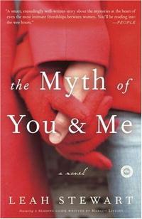 The Myth of You and Me: A Novel #1