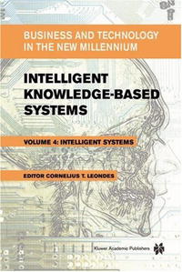 Intelligent Knowledge-Based Systems: Business and Technology in (NATO Science Series II: Mathematics, #1