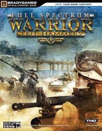 Full Spectrum Warrior(tm): Ten Hammers Official Strategy Guide (Official Strategy Guides S.) #1
