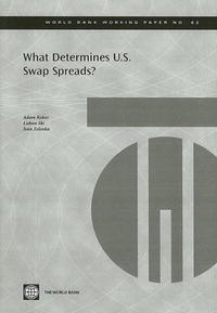What Determines U.S. Swap Spreads? (World Bank Working Papers) #1