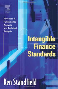 Intangible Finance Standards: Advances in Fundamental Analysis and Technical Analysis #1