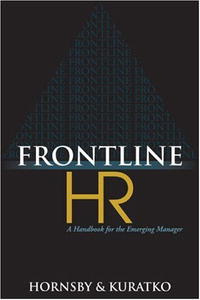 Frontline HR: A Handbook for the Emerging Manager #1
