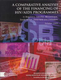 A Comparative Analysis of the Financing of HIV/AIDS Programs: in Botswana, Lesotho, Mozambique, South #1