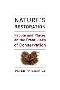 Nature's Restoration: People and Places on the Front Lines of Conservation #1