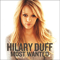 Hilary Duff. Most Wanted #1