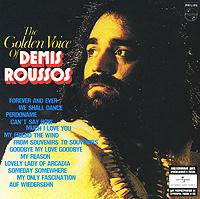 Demis Roussos. The Golden Voice Of Demis Roussos #1