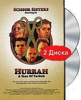Scissor Sisters: Hurrah - A year of Ta-Dah (DVD + CD) #1