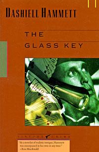 The Glass Key   Хэммет Дэшил #1