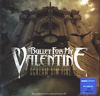 Bullet For My Valentine. Scream Aim Fire #1
