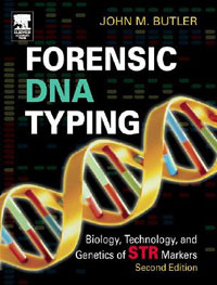 Forensic DNA Typing, Second Edition: Biology, Technology, and Genetics of STR Markers | Батлер Джон М. #1