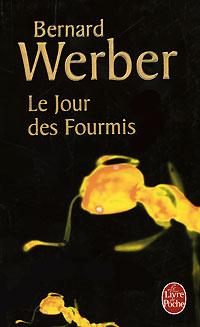 Le Jour des Fourmis | Вербер Бернар #1