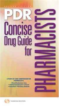 PDR Concise Drug Guide for Pharmacists, 2009 #1