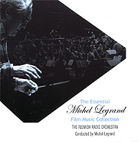Michel Legrand. The Essential Film Music Collection #1