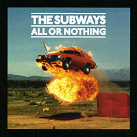 The Subways. All Or Nothing #1
