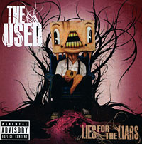 The Used. Lies For The Liars #1