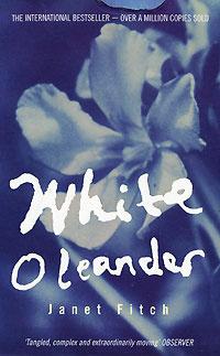 White Oleander   Фитч Джанет #1