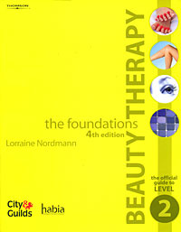 Beauty Therapy - The Foundations: The Official Guide to Level 2 | Нордманн Лоррейн #1