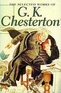 The Selected Works of G. K. Chesterton | Честертон Гилберт Кит #1