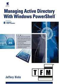 Managing Active Directory with Windows PowerShell: TFM #1