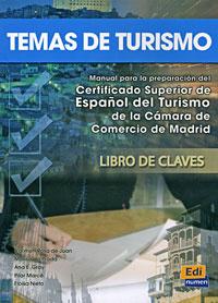 Temas de turismo: Manual para la preparation del Certificado Superior de Espanol del Turismo de la Camara #1
